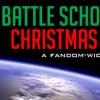 A Battle School Christmas