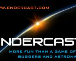 EnderCast Episode 9 Ender's World Now Available