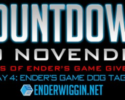 Countdown to NovEnder Day 4: Ender's Game Dog Tags