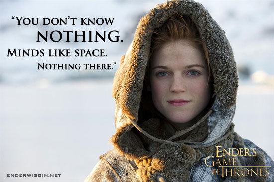 Ender's Game of Thrones - Ygritte