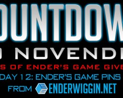 Countdown to NovEnder Day 12: Ender's Game Pins